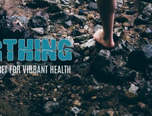 Earthing: A Primal Secret For Vibrant Health